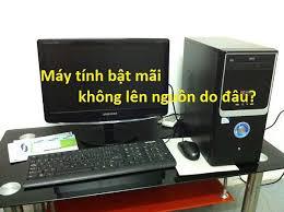 Nguyên nhân và cách khắc phục máy tính bật không lên